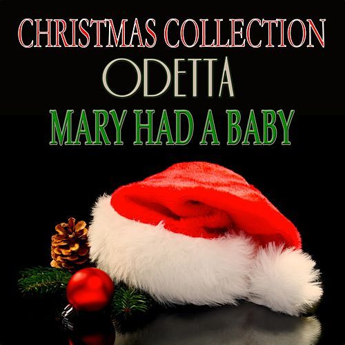 Mary Had a Baby (Christmas Collection) de Odetta