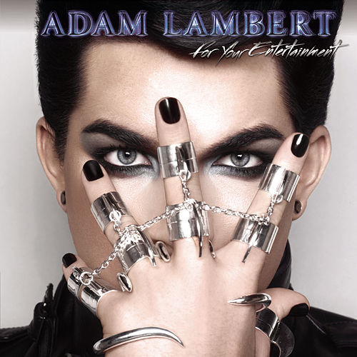 For Your Entertainment (Deluxe Version) by Adam Lambert