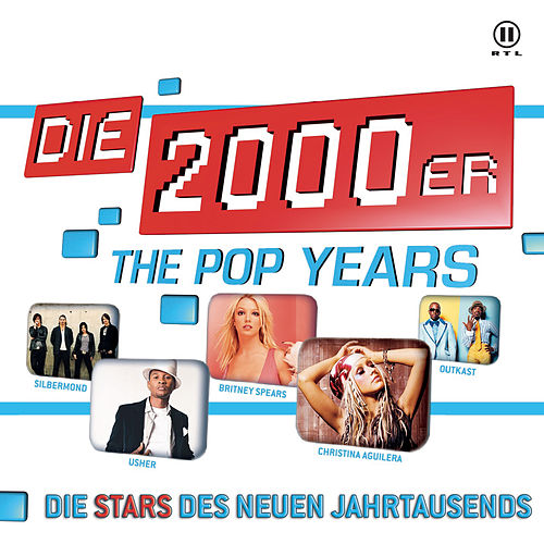 Pop Years 2000er - Stars von Various Artists