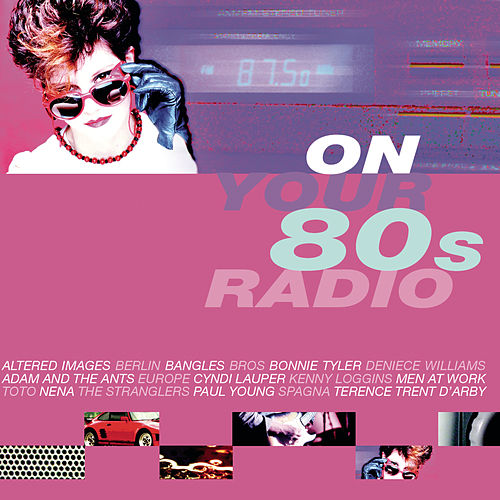 On Your 80's Radio by Various Artists