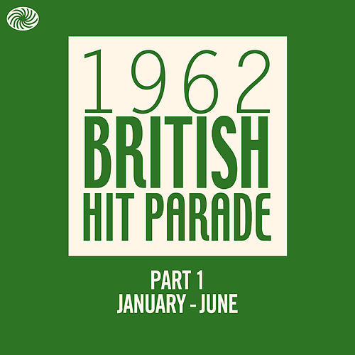 The 1962 British Hit Parade - Part 1 (January - June) de Various Artists