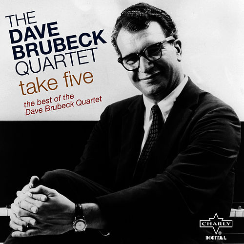 Take Five - The Best of the Dave Brubeck Quartet by Dave Brubeck