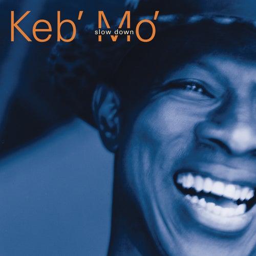 Slow Down de Keb' Mo'