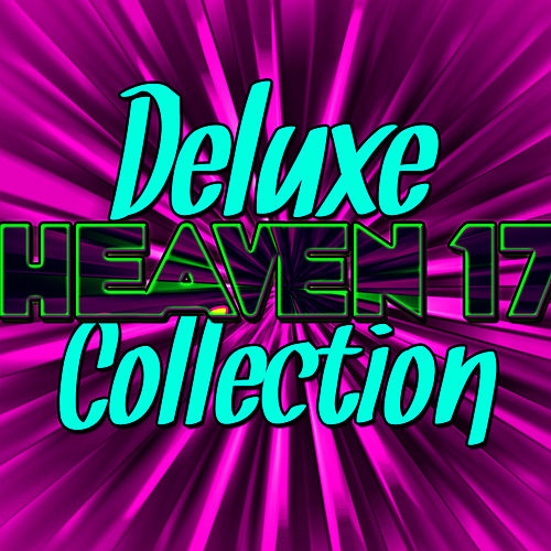 Deluxe Heaven 17 Collection (Live) von Heaven 17