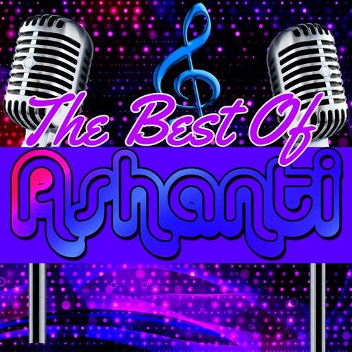 The Best of Ashanti by Ashanti