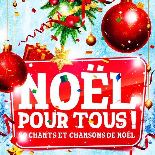 Noël pour tous (50 chants et chansons de Noël) by Various Artists
