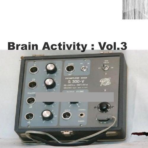 Brain Activity: Vol. 3 von Various Artists