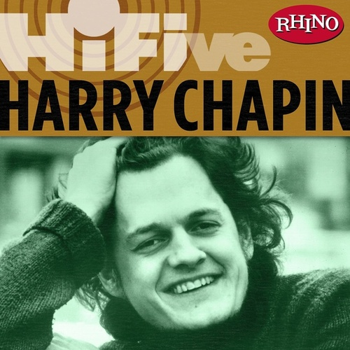 Rhino Hi-five: Harry Chapin van Harry Chapin