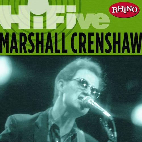 Rhino Hi-five: Marshall Crenshaw de Marshall Crenshaw