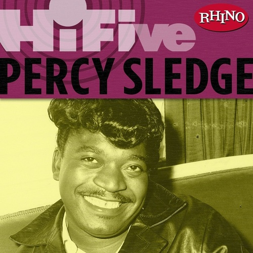 Rhino Hi-Five: Percy Sledge von Percy Sledge