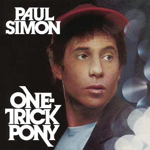One-Trick Pony by Paul Simon