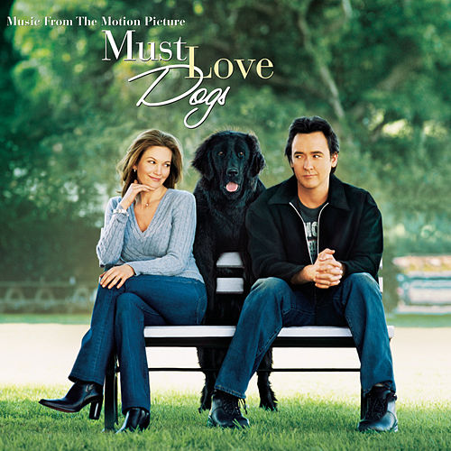 Must Love Dogs-Music from the Motion Picture de Original Soundtrack