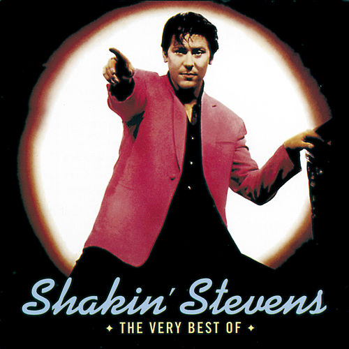 The Very Best Of von Shakin' Stevens