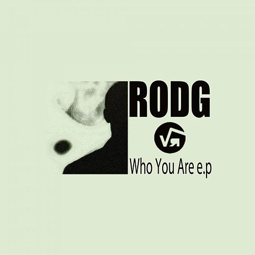 Who You Are e.p von Rod G.