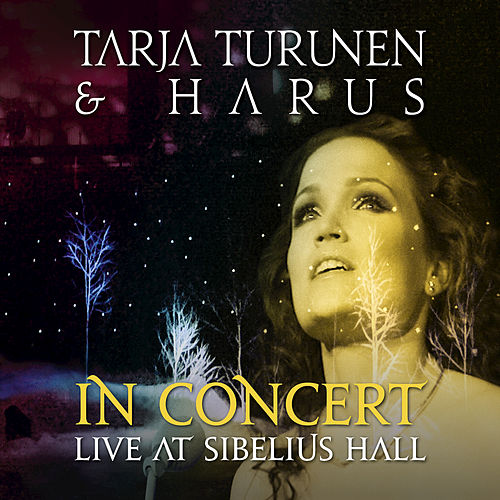 In Concert:Live At Sibelius Hall (Live At Sibelius Hall, Lahiti, Finland/2009) by Tarja