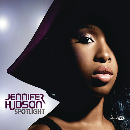 Spotlight by Jennifer Hudson