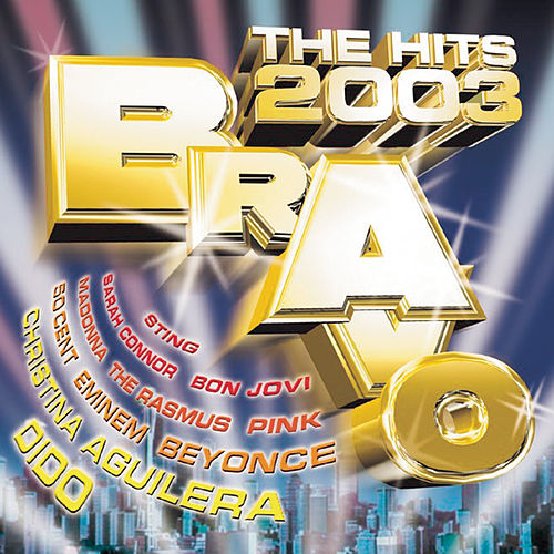 Bravo Hits 2003 de Various Artists