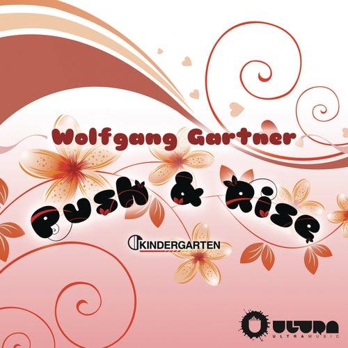 Push & Rise von Wolfgang Gartner