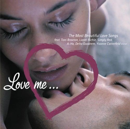 Love Me von Various Artists