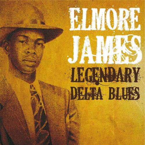 Legendary Delta Blues de Elmore James