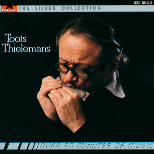 The Silver Collection von Toots Thielemans