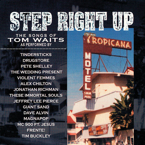 Step Right Up -- Waits Tribute de Various Artists