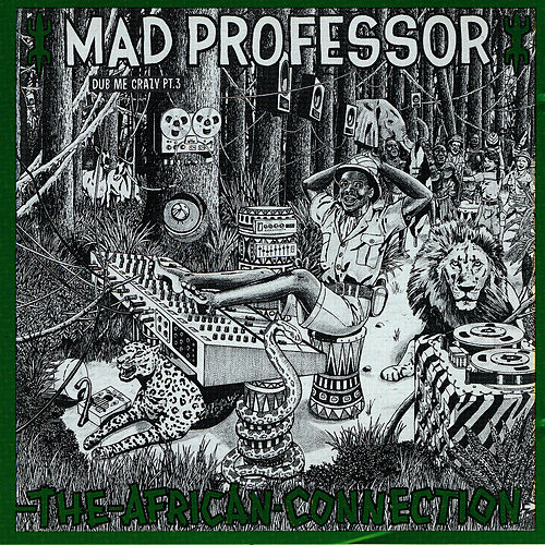 The African Connection by Mad Professor