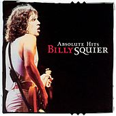 Absolute Hits by Billy Squier