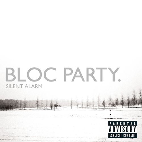Silent Alarm (U.S. Version) by Bloc Party