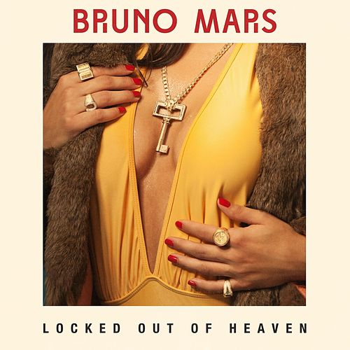 Locked out of Heaven (Remix) by Bruno Mars