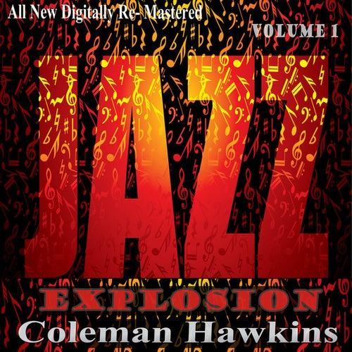 Coleman Hawkins: Jazz Explosion, Vol. 1 von Coleman Hawkins