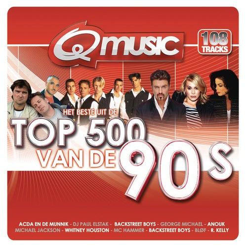 Q-Music Top 500 van de 90's van Various Artists