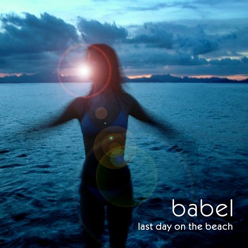 Last Day on the Beach by babel