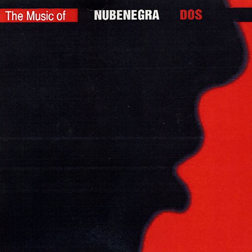 The Music of Nubenegra II by Various Artists