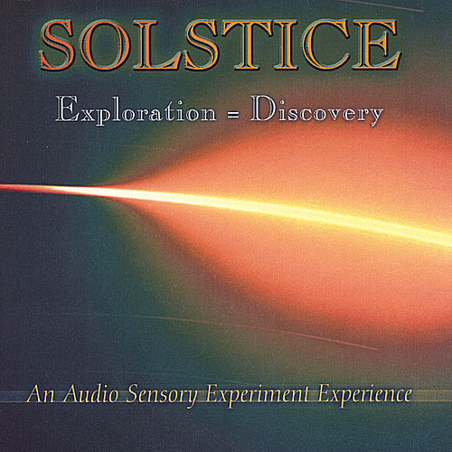 Exploration=Discovery de Solstice