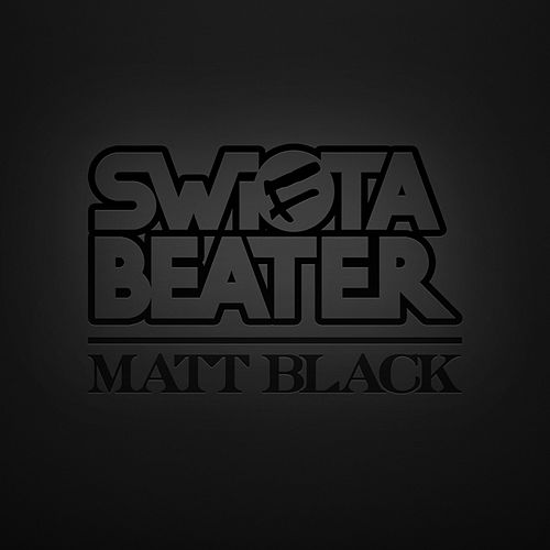 Matt Black de Swifta Beater