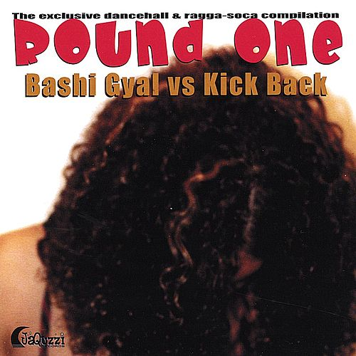 Bashi Gyal vs Kick Back von Various Artists