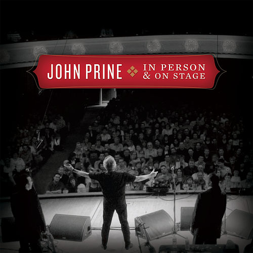 In Person & On Stage von John Prine