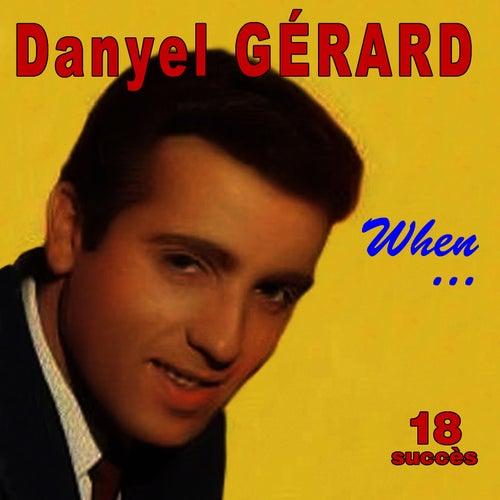 When ... - 18 succès de Danyel Gérard