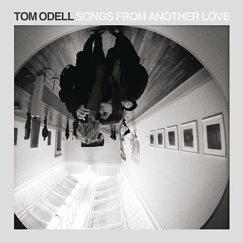 Songs from Another Love by Tom Odell