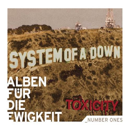 Toxicity (Alben für die Ewigkeit) von System of a Down