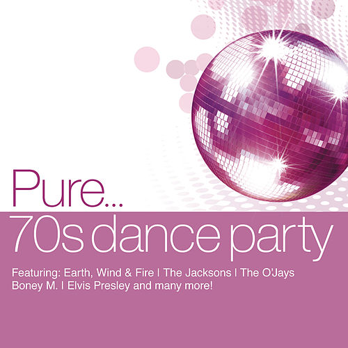 Pure... 70's Dance Party by Various Artists