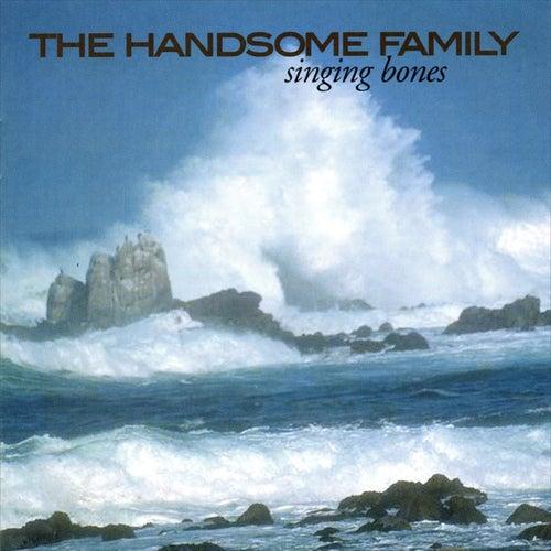 Singing Bones di The Handsome Family