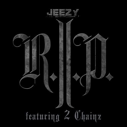 R.I.P. by Jeezy