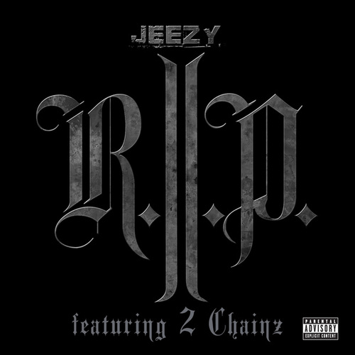 R.I.P. by Jeezy