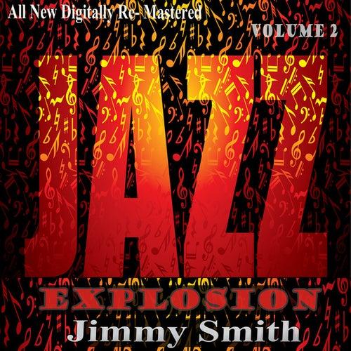 Jimmy Smith: Jazz Explosion, Vol.2 de Jimmy Smith