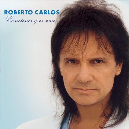 Canciones Que Amo de Roberto Carlos
