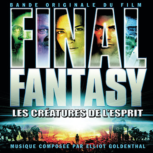 Final Fantasy - OMPS de Elliot Goldenthal