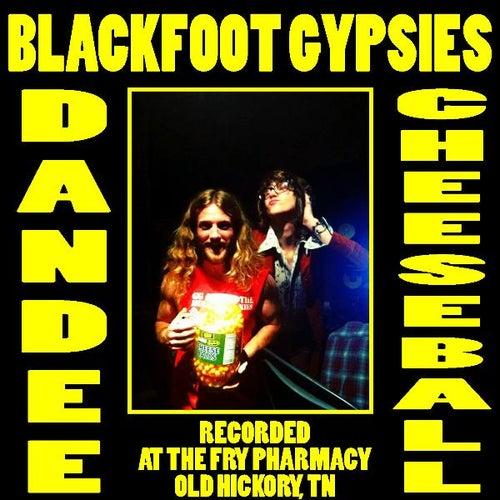 Dandee Cheeseball by Blackfoot Gypsies