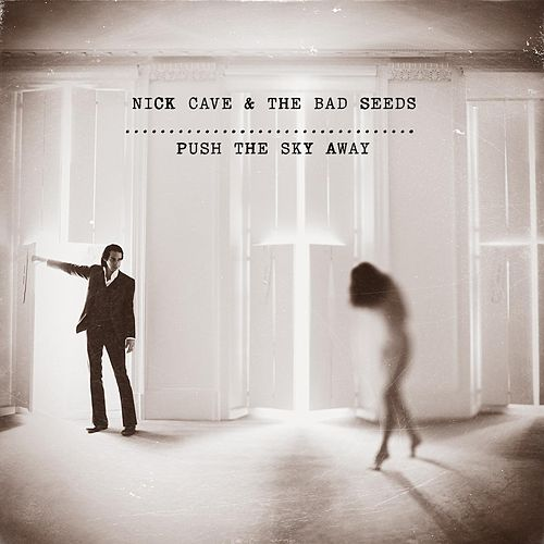 Push the Sky Away de Nick Cave